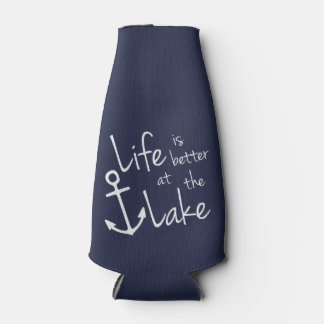 LIFE IS BETTER AT THE LAKE BOTTLE COOLER