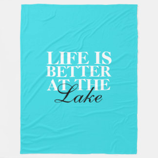 """""""Life Is Better At The Lake"""" Fleece Blanket, Large"""