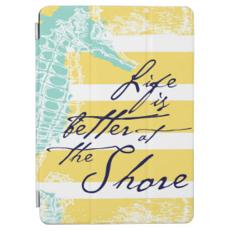 Life is Better at the Shore iPad Air Cover