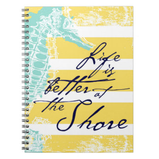 Life is Better at the Shore Notebook