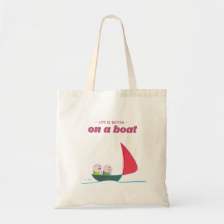 Life is better on a boat tote bag