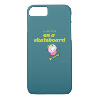 Life is better on a skateboard iPhone 7 case