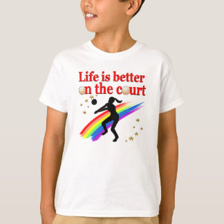 LIFE IS BETTER ON THE COURT VOLLEYBALL DESIGN T-SHIRTS