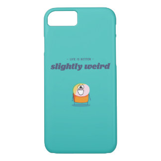 Life is better slightly weird iPhone 7 case