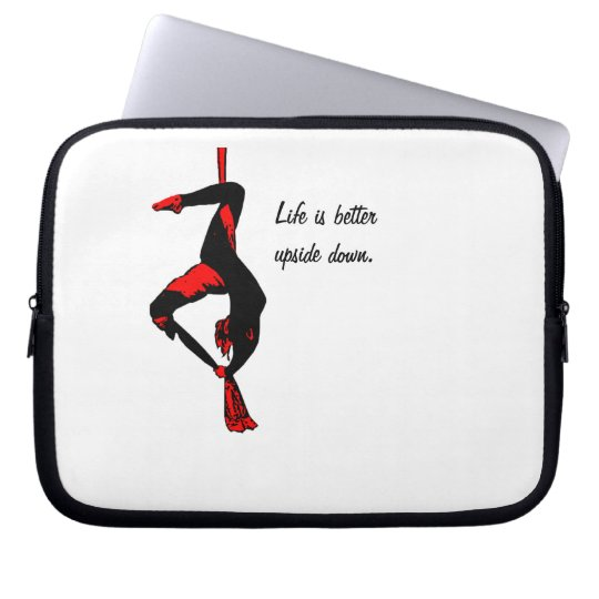 Life is better upside down - silks laptop sleeve