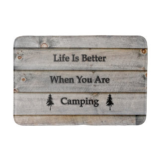 Life is better when you are camping bath mat
