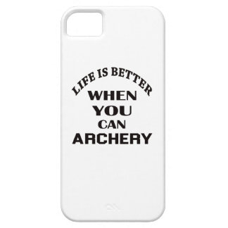Life Is Better When You Can Archery Barely There iPhone 5 Case