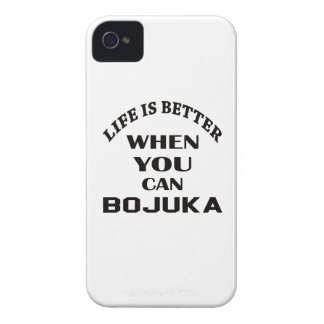 Life Is Better When You Can Bojuka iPhone 4 Case-Mate Case