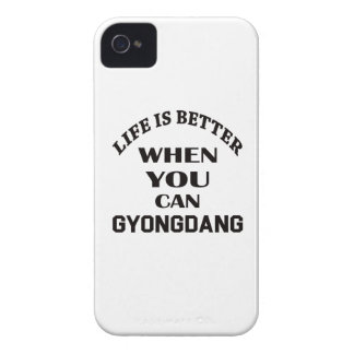 Life Is Better When You Can Gyongdang iPhone 4 Cases