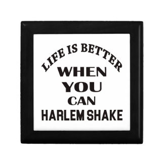 Life is better When you can Harlem Shake dance Small Square Gift Box