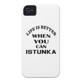 Life Is Better When You Can Istunka Case-Mate iPhone 4 Case