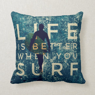 LIFE IS BETTER WHEN YOU SURF - Ocean Green Throw Pillow