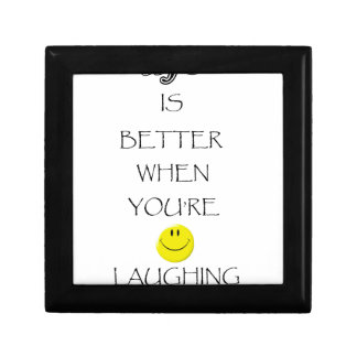 life is better when you're laughing small square gift box