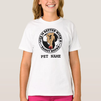 Life Is Better With A Basset Hound Personalized T-Shirt