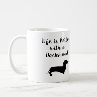 Life is Better with a Dachshund Mug