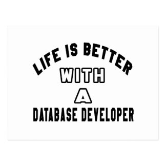 Life Is Better With A Database developer Postcard