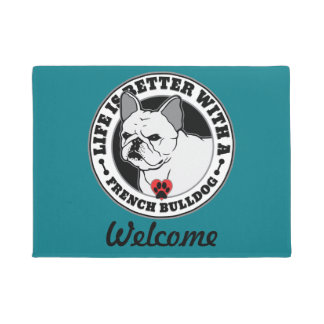 Life Is Better With A French Bulldog Doormat