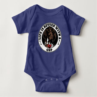 Life Is Better With A GSP Dog Breed Baby Bodysuit