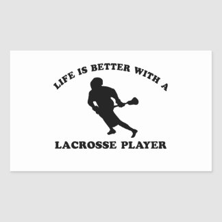 Life is better with a Lacrosse Player Rectangular Sticker