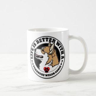 Life Is Better With A Pembroke Welsh Corgi Coffee Mug