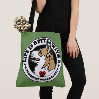 Life Is Better With A Pembroke Welsh Corgi Tote Bag