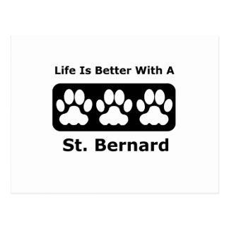 Life Is Better With A St. Bernard Postcard