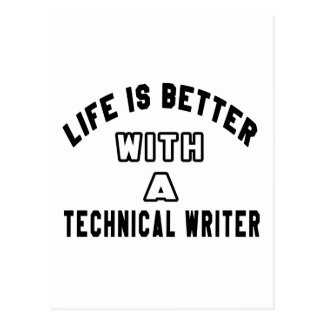 Life Is Better With A Technical writer. Postcard