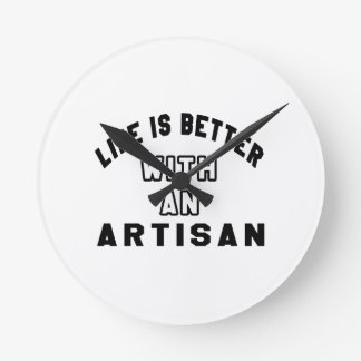 Life Is Better With An Artisan Clocks