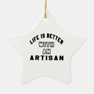 Life Is Better With An Artisan Christmas Tree Ornaments