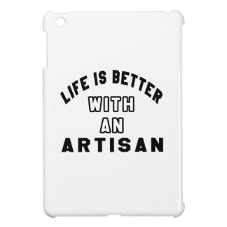 Life Is Better With An Artisan Case For The iPad Mini