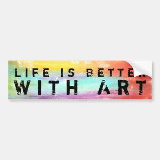 Life Is Better With Art Bumper Sticker
