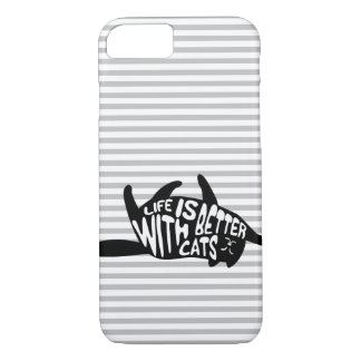 Life is better with cats | Fun Typography iPhone 8/7 Case