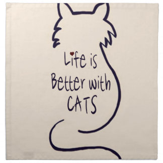Life is Better with Cats Napkin