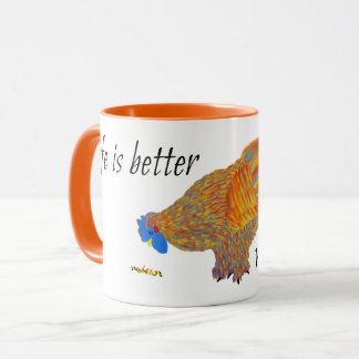 Life is Better With Chickens Mug