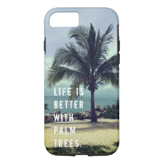 Life is better with palm trees iPhone 8/7 case