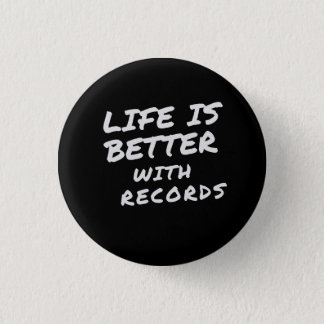 Life is Better with Records Button