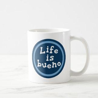 Life is bueno coffee mug