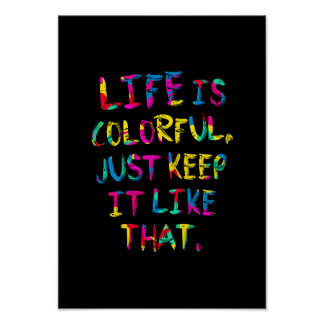 """LIFE IS COLORFUL"" Environment Protection Poster"