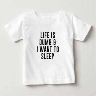 Life Is Dumb Baby T-Shirt