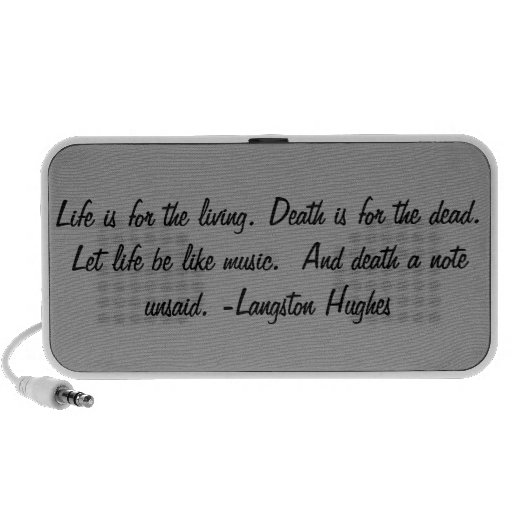 Life is for the living... travelling speaker