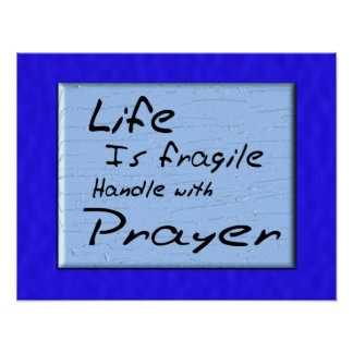 Life is fragile poster