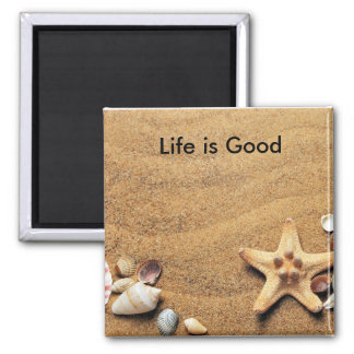 Life is Good Sea Shell Magnet