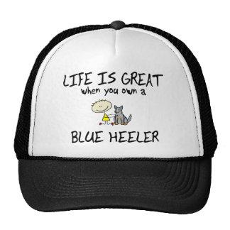 Life is Great Blue Heeler Trucker Hat