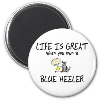 Life is Great Blue Heeler Magnet