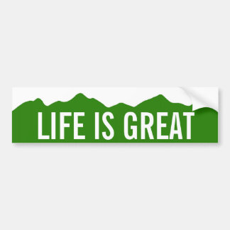 Life Is Great Colorado Bumper Sticker