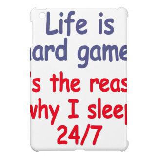 Life is hard game, it is the reason why I sleep iPad Mini Covers