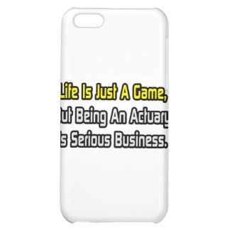 Life Is Just a Game .. Actuary iPhone 5C Cover