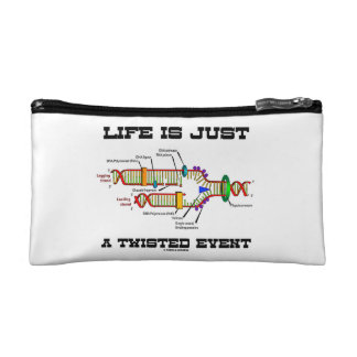 Life Is Just A Twisted Event DNA Replication Humor Cosmetics Bags