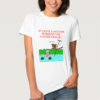 life is  laugh shirt