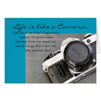 Life is Like a Camera Greeting Card